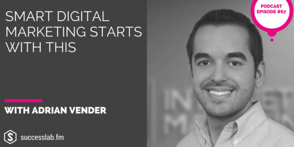 digital marketing for entrepreneurs with adrian vender